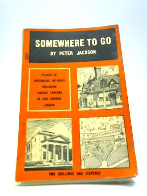 Somewhere To Go by Peter Jackson