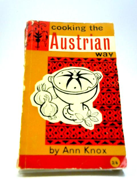 Cooking the Austrian way by Knox, Ann