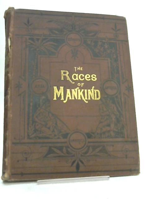 The Races of Mankind Vol. I by Robert Brown