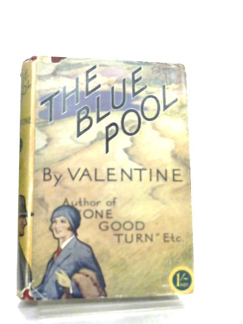 The Blue Pool by Valentine