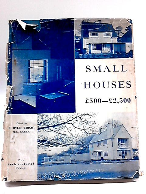 Small Houses, £500-£2,500, by Wright