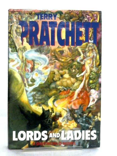 Lords and Ladies (Discworld Novels) by Terry Pratchett