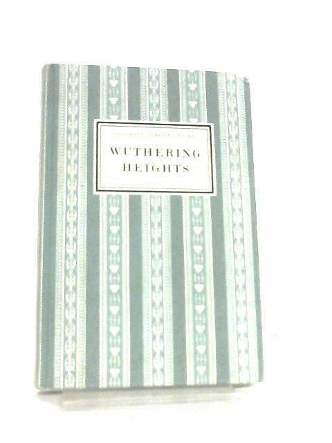 Wuthering Heights, Abridged by Emily Bronte, R. H. Durham