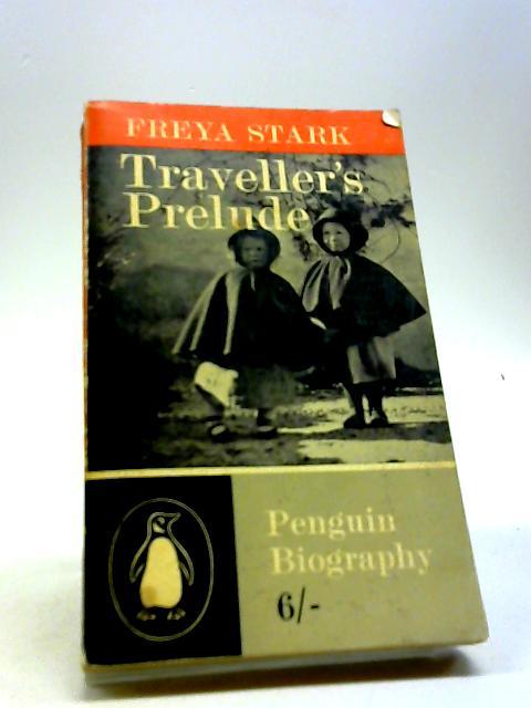 Traveller's Prelude by Stark, Freya