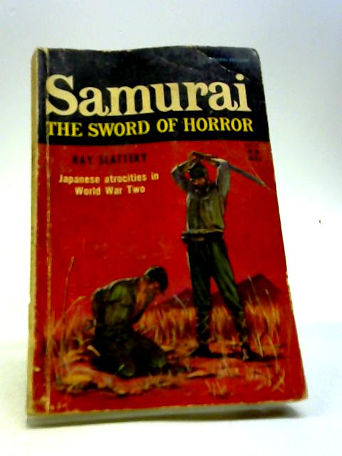 Samurai (The Sword Of Horror) by Ray Slattery
