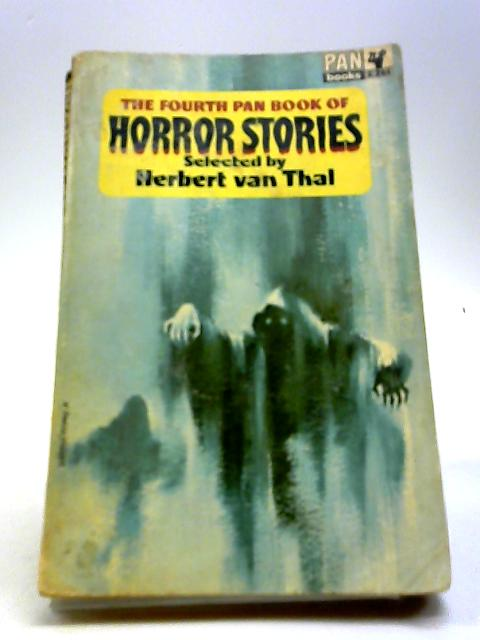 The Fourth Pan Book of Horror Stories by Herbert Van Thal (editor)