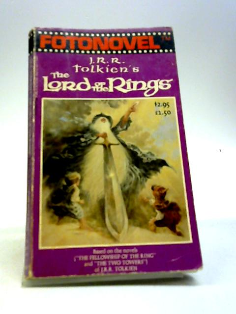 J.R.R. Tolkien's The Lord of the Rings The Fotonovel by J R R Tolkien