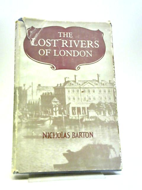 The Lost Rivers of London by Nicholas Barton