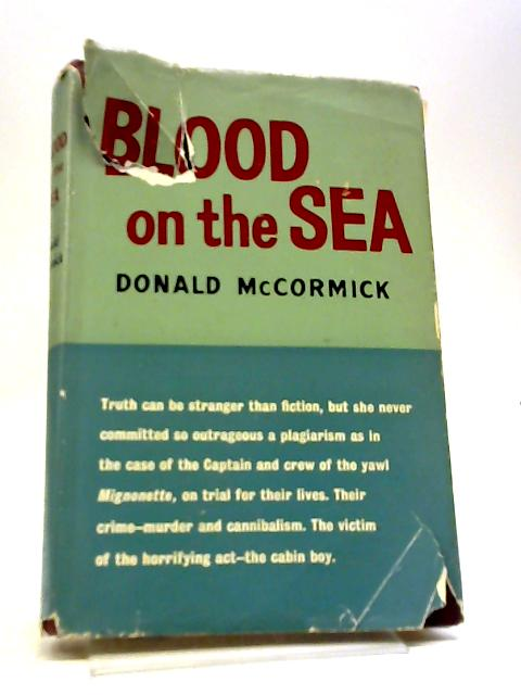 Blood on the Sea by Donald McCormick by Donald McCormick