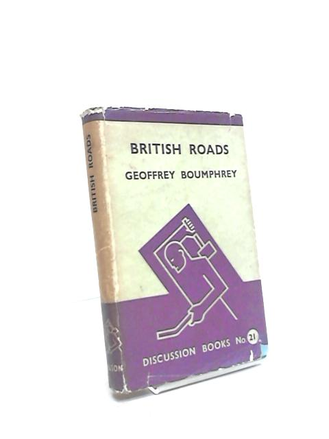 British Roads by Geoffrey Boumphrey
