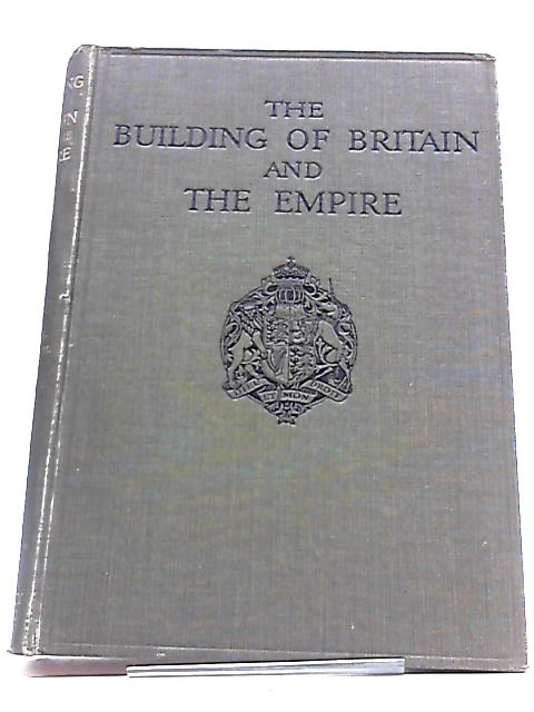 The Building of Britain and the Empire. Illustrated edition Vol III Section II by H.D Traill and J.S Mann