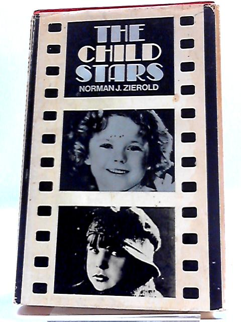 The Child Stars by Norman J Zierold