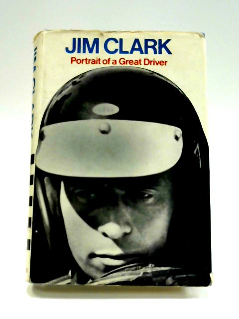 Jim Clark: Portrait of a Great Driver by Graham Gauld