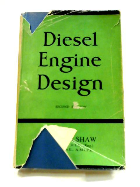Diesel Engine Design by T. D. Walshaw