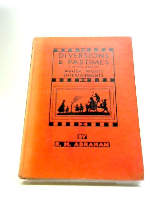 Diversions & Pastimes by R M Abraham