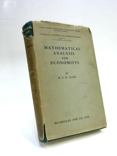 Mathematical Analysis for Economists by R. G. D. Allen