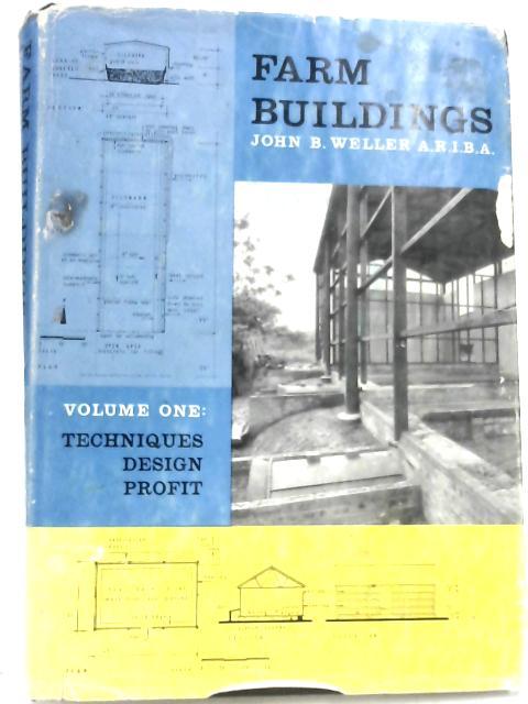 Farm Buildings by John B Weller