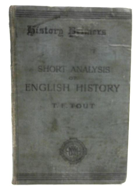 A Short Analysis of English History by Thomas Frederick Tout