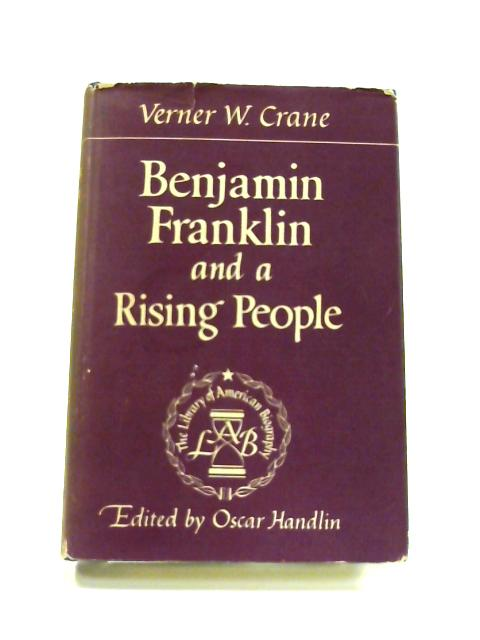 Benjamin Franklin and a Rising People by Verner Winslow Crane