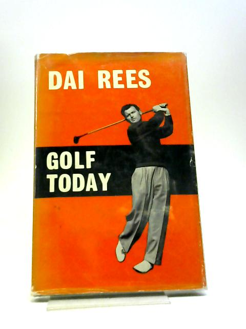 Golf Today by Rees, Dai