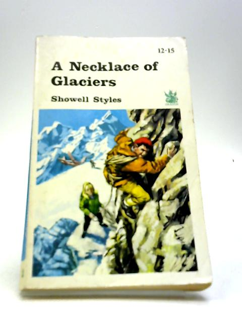 A Necklace of Glaciers By Showell Styles
