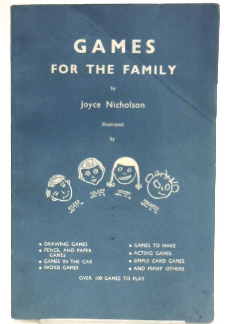 Games for the Family By Joyce Nicholson