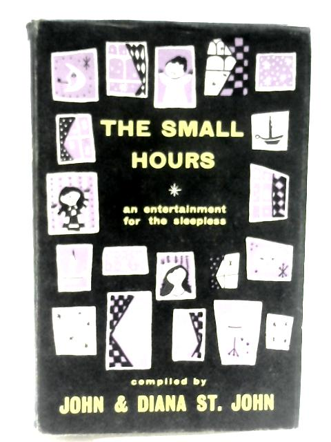The Small Hours by St John, J and D
