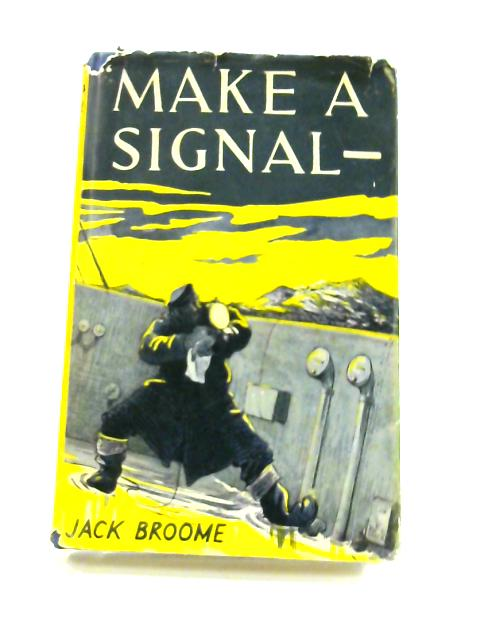 Make a Signal! by Jack Broome