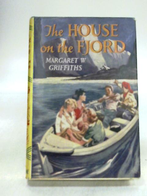 The House on the Fjord by Griffiths