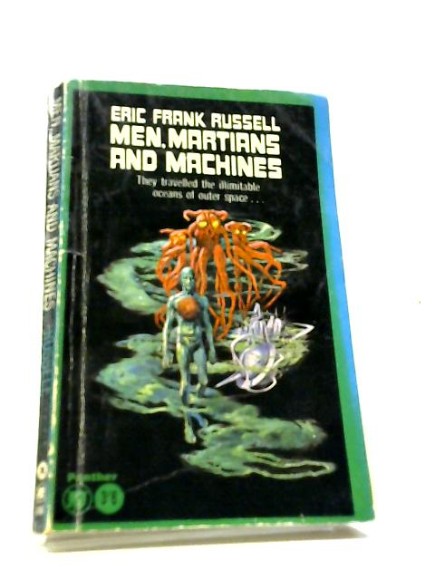 Men, Martians & Machines by Eric Frank Russell