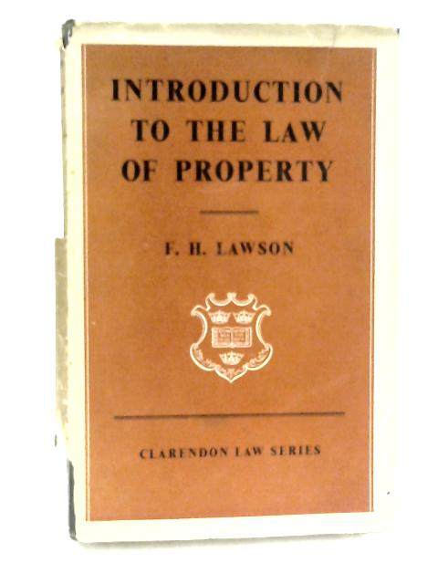 Introduction to Law of Property by Lawson, F.H.