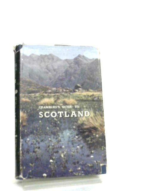 Chambers' Guide to Scotland by Mary Jack & John L. Blair