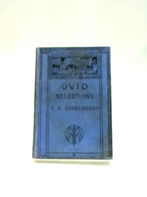 Selections from Ovid by E. S. Shuckburgh