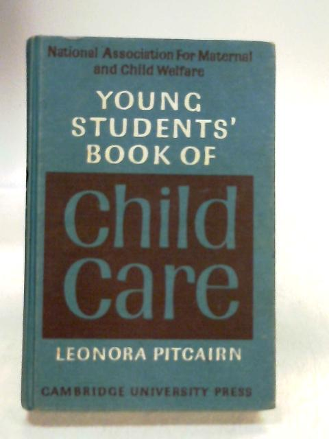 Young Student's Book of Child Care by Pitcairn
