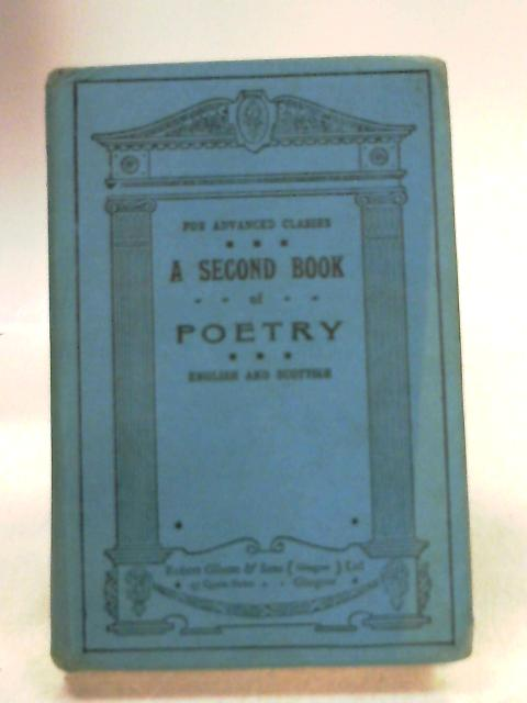 A Second Book of Poetry English and Scottish by Various