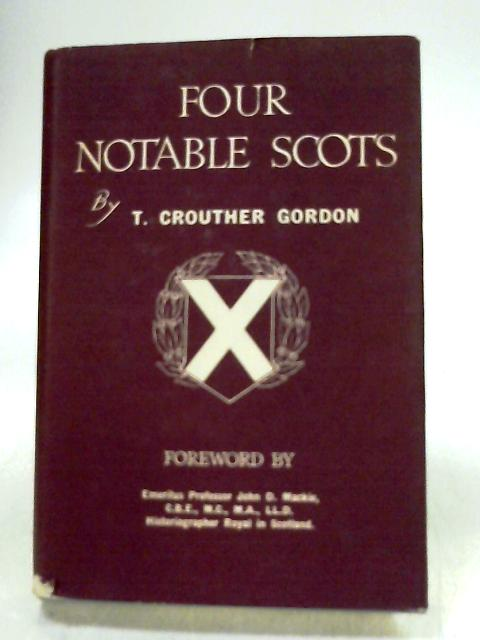 Four Notable Scots by Gordon