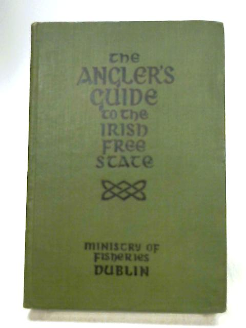 The Angler's Guide by Department of Lands and Fisheries.