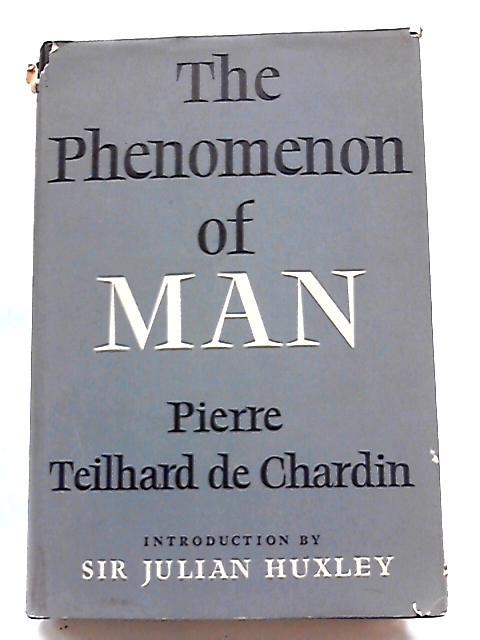 The Phenomenon of Man by Chardin