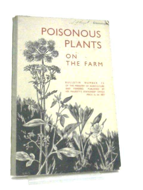 Poisonous Plants On The Farm By H. C. Long