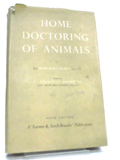 Home Doctoring of Animals by Harold Leeney