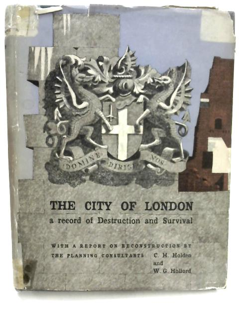 The City of London by C. H. Holden & W. G. Holford