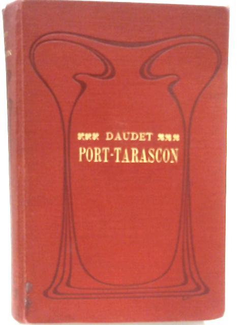 Port-Tarascon by A. Daudet