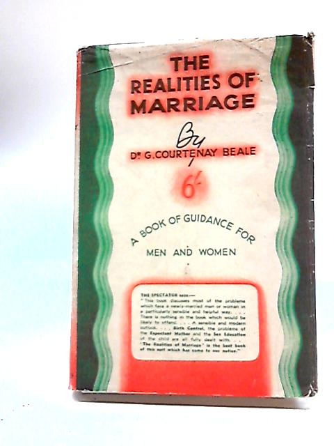The Realities of Marriage By Dr. G. Courtenay Beale