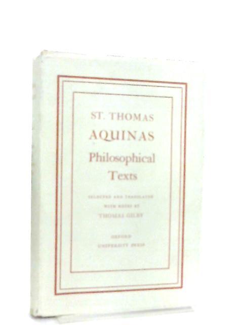 St. Thomas Aquinas, Philosophical Texts by Thomas Aquinas, Thomas Gilby