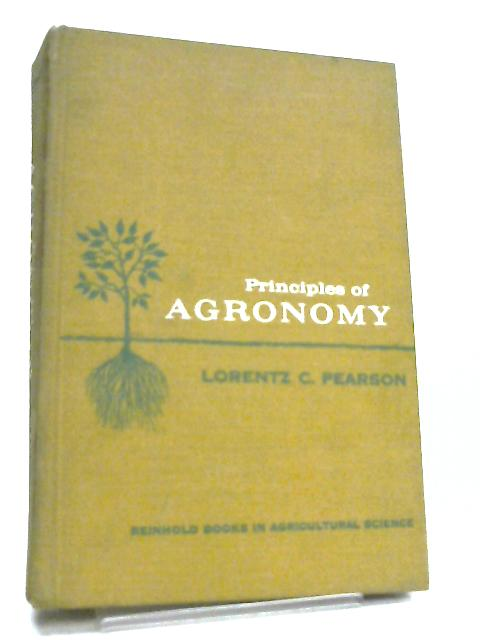 Principles of Agronomy by Pearson, Lorentz