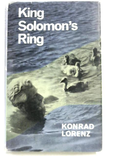 King Solomons Ring by Konrad Lorenz
