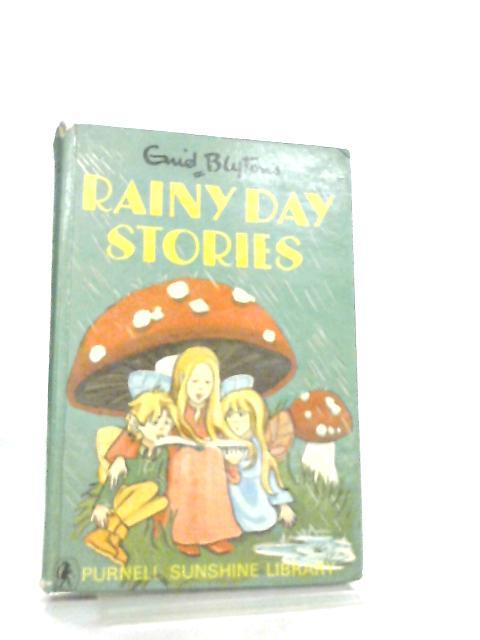 Rainy Day Stories by Enid Blyton