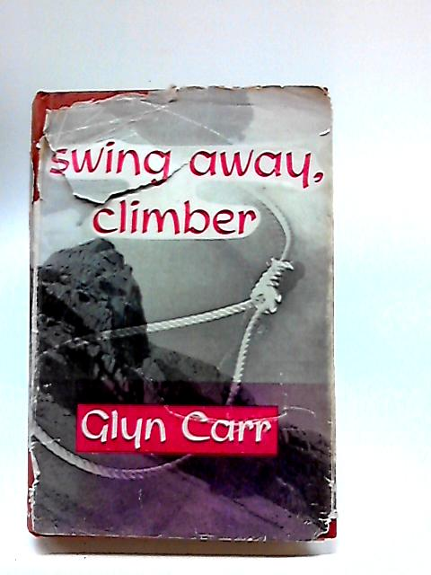 Swing Away Climber by CARR