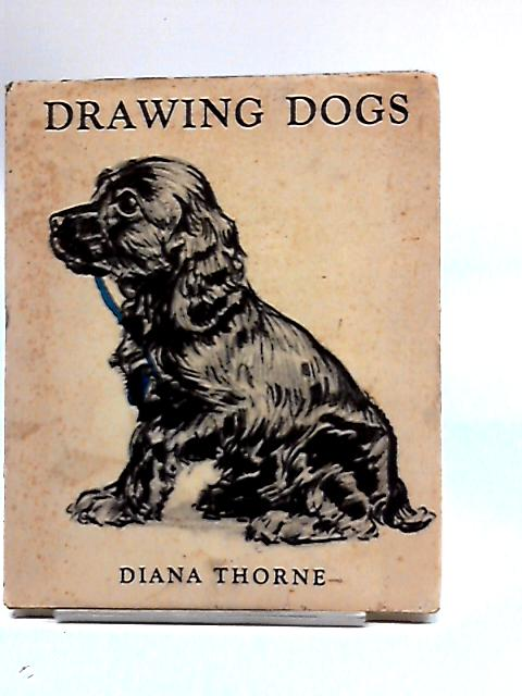 Drawing Dogs by Thorne