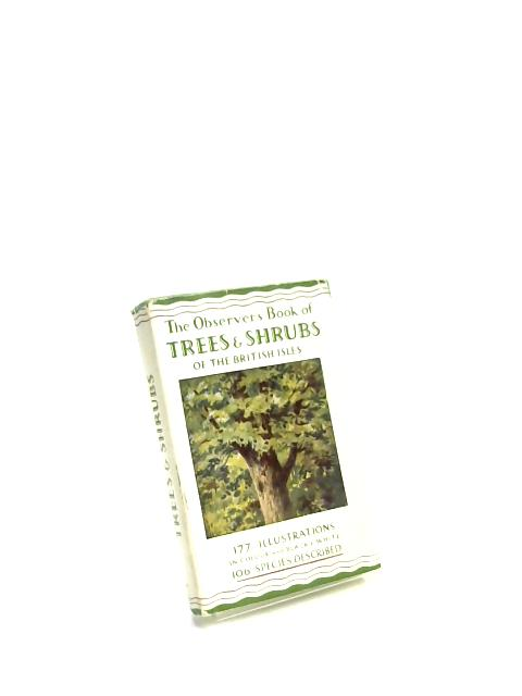 The Observer's Book of Trees and Shrubs by W. J. Stokoe